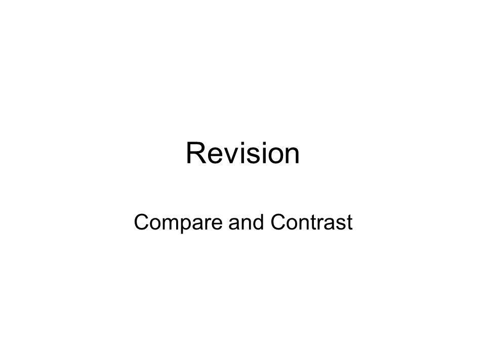 Revision Compare and Contrast
