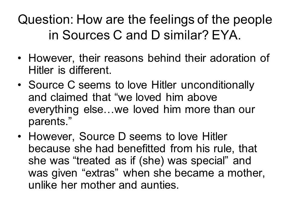 Question: How are the feelings of the people in Sources C and D similar.