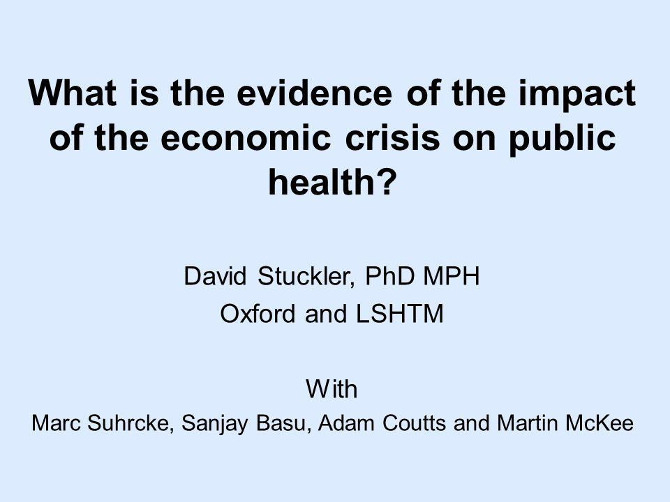 What is the evidence of the impact of the economic crisis on public health.