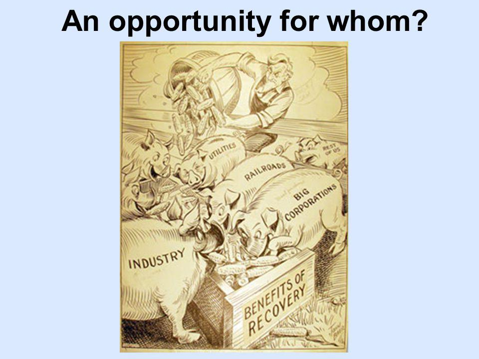 An opportunity for whom