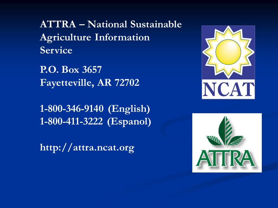 ATTRA – National Sustainable Agriculture Information Service P.O.
