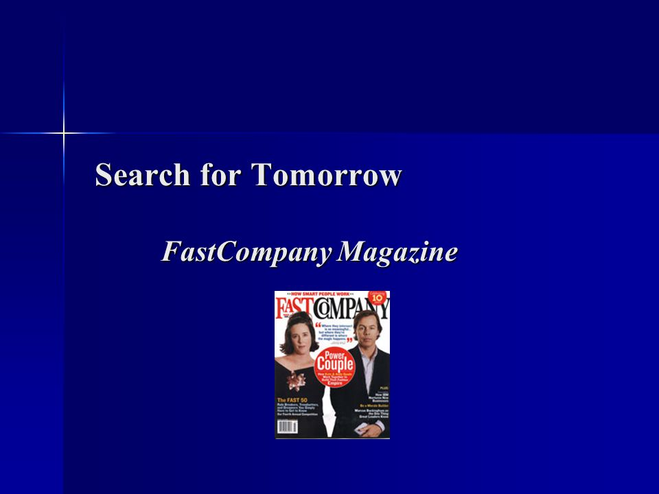 Search for Tomorrow FastCompany Magazine