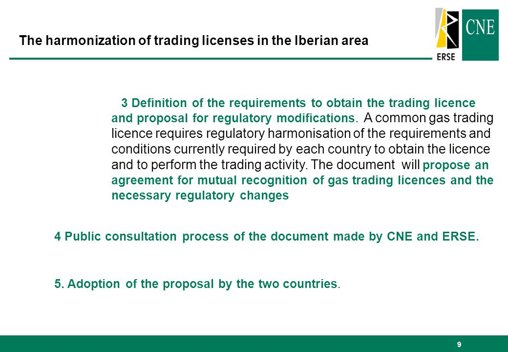 9 3 Definition of the requirements to obtain the trading licence and proposal for regulatory modifications.