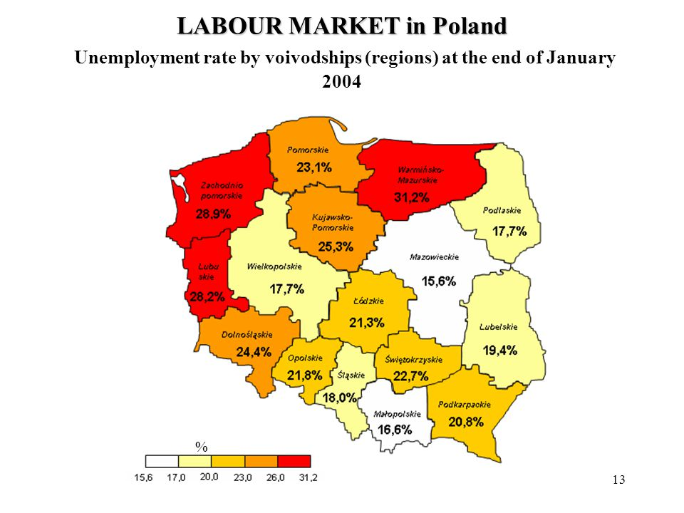 13 % LABOUR MARKET in Poland LABOUR MARKET in Poland Unemployment rate by voivodships (regions) at the end of January 2004