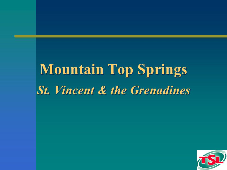 Mountain Top Springs St. Vincent & the Grenadines