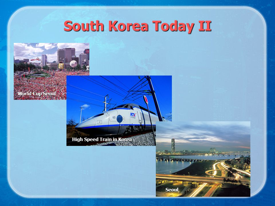 South Korea Today II World Cup Seoul High Speed Train in Korea Seoul