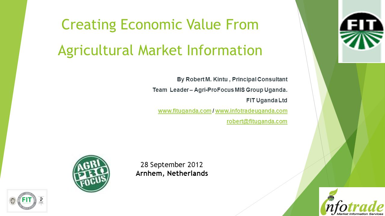 Creating Economic Value From Agricultural Market Information By Robert M.