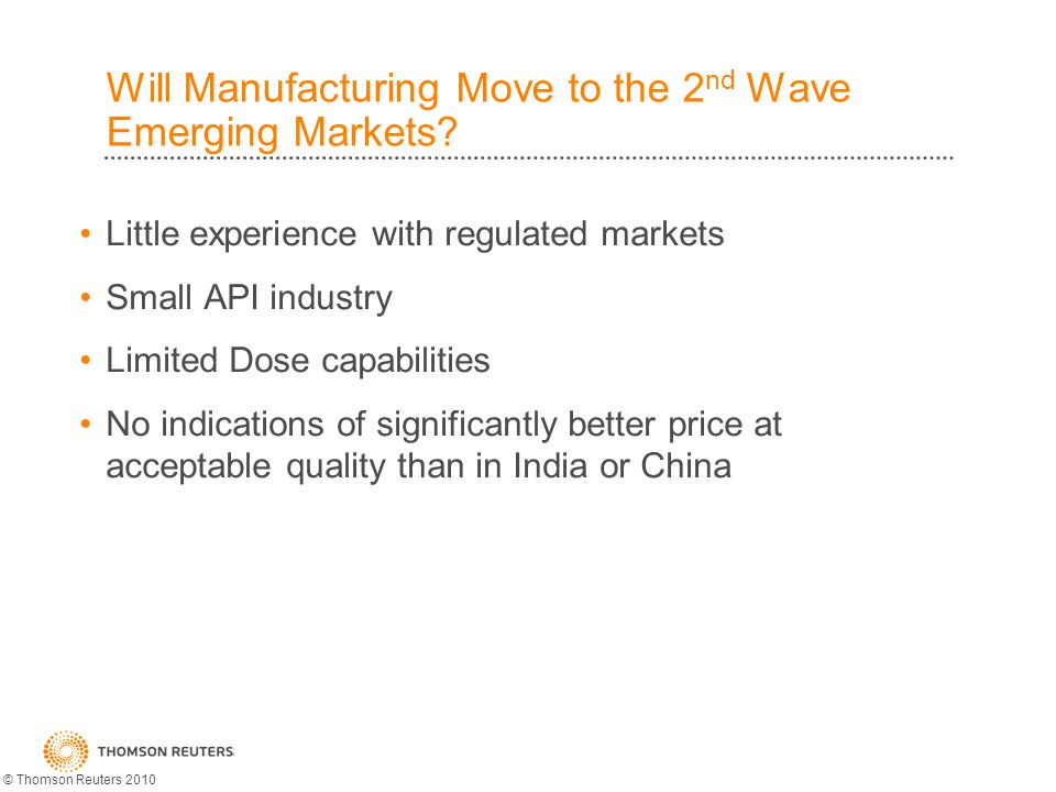 Will Manufacturing Move to the 2 nd Wave Emerging Markets.