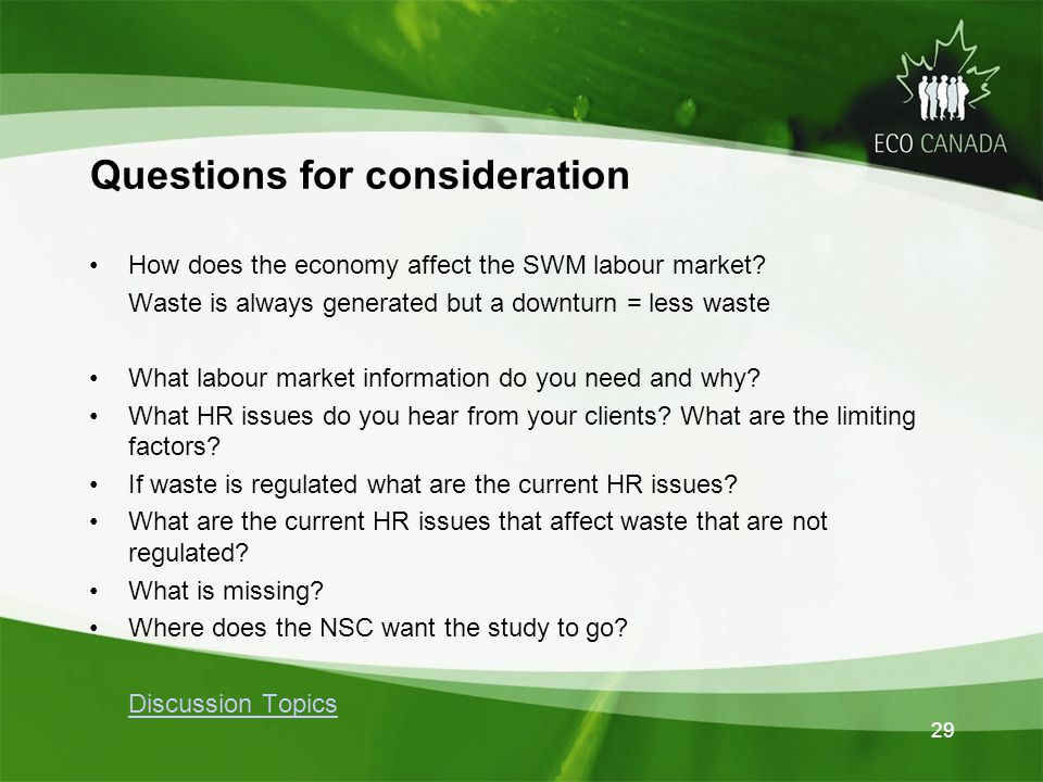 29 How does the economy affect the SWM labour market.