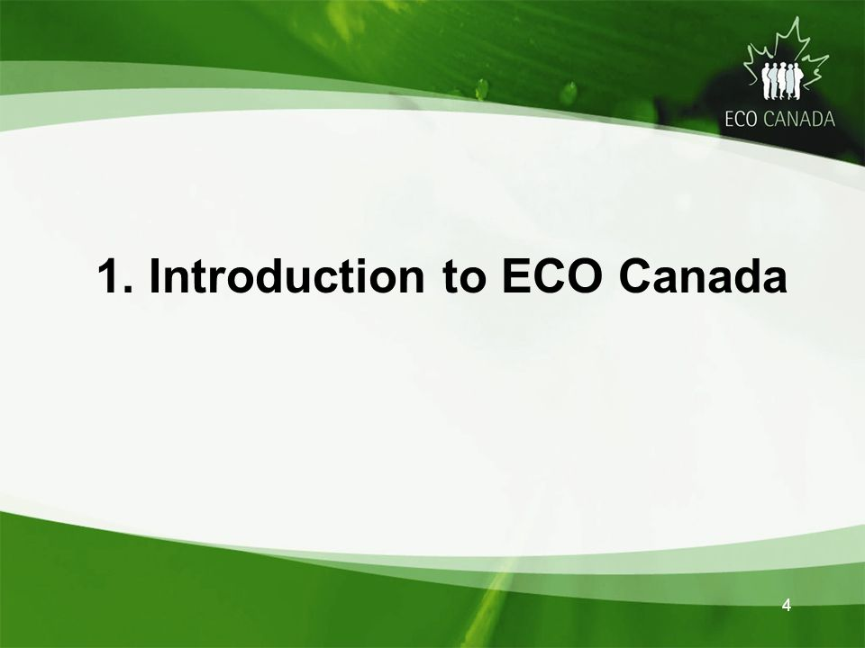 1. Introduction to ECO Canada 4