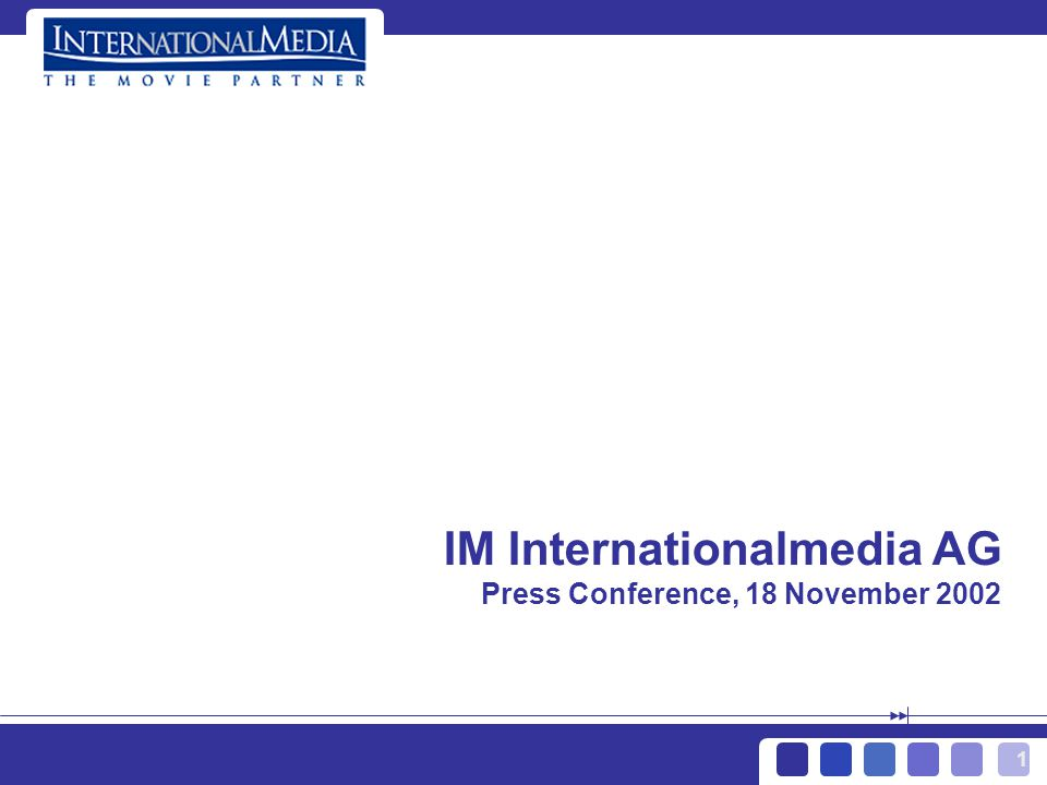 1 IM Internationalmedia AG Press Conference, 18 November 2002