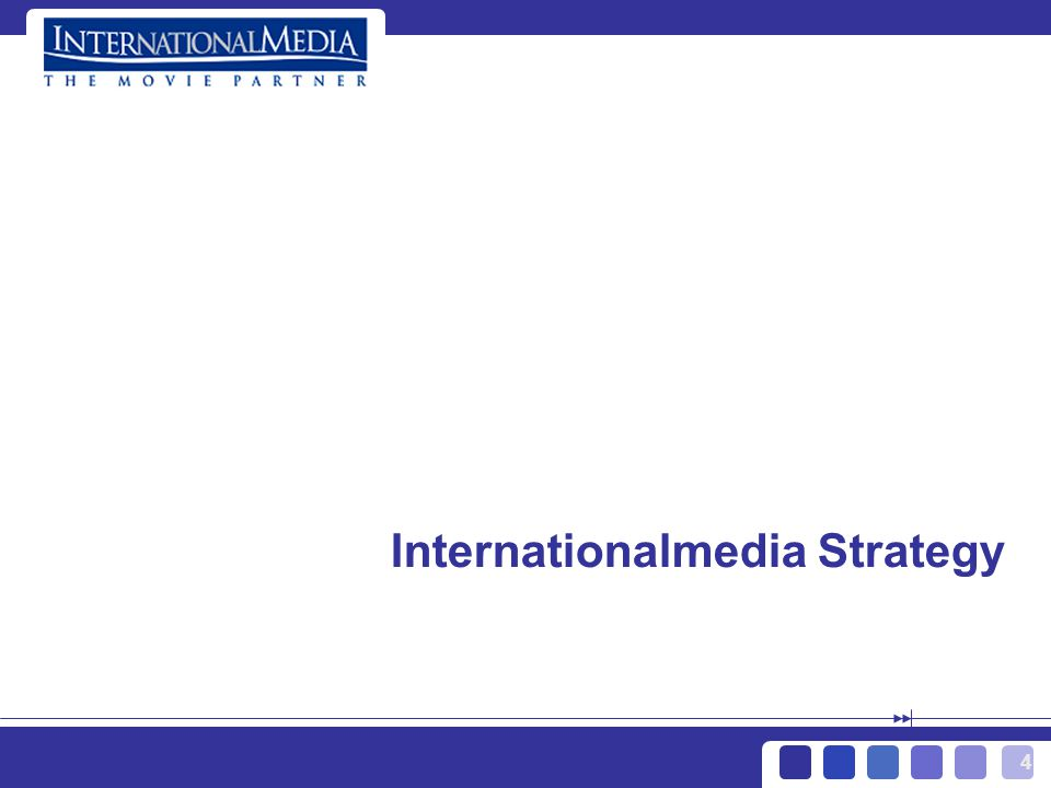 4 Internationalmedia Strategy
