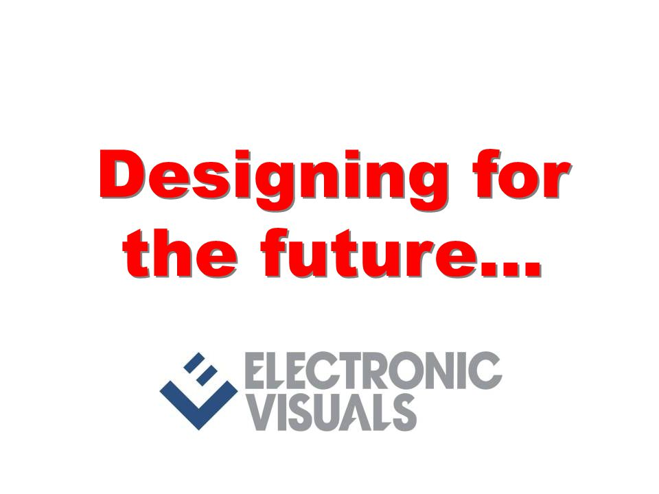 Designing for the future...