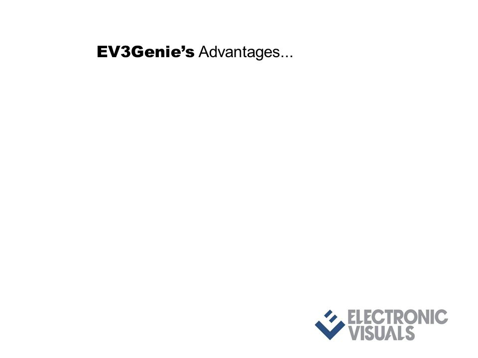 EV3Genies Advantages...