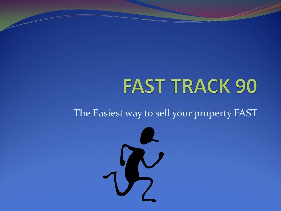 The Easiest way to sell your property FAST