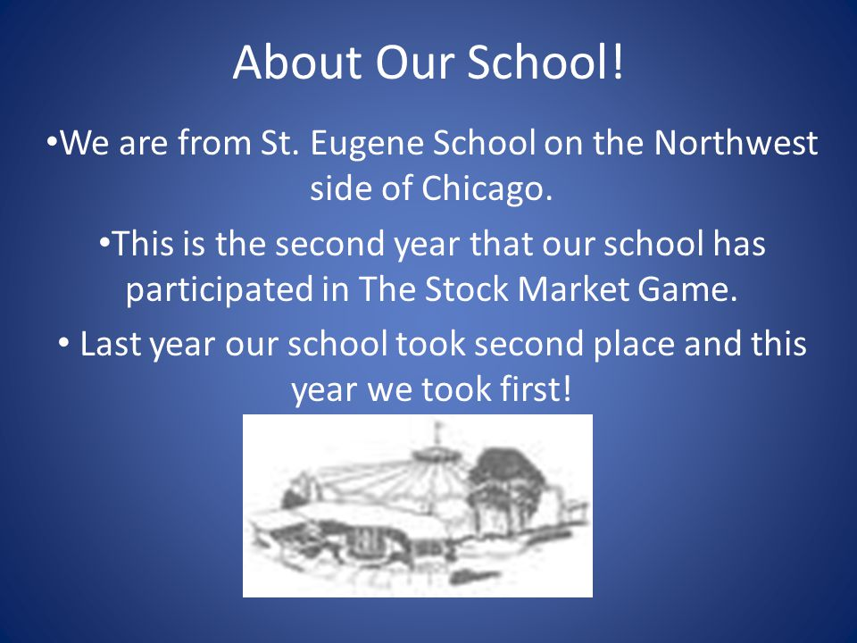 About Our School. We are from St. Eugene School on the Northwest side of Chicago.
