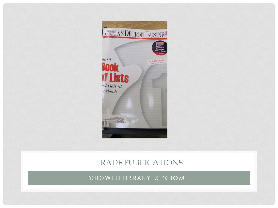 @HOWELLLIBRARY & @HOME TRADE PUBLICATIONS