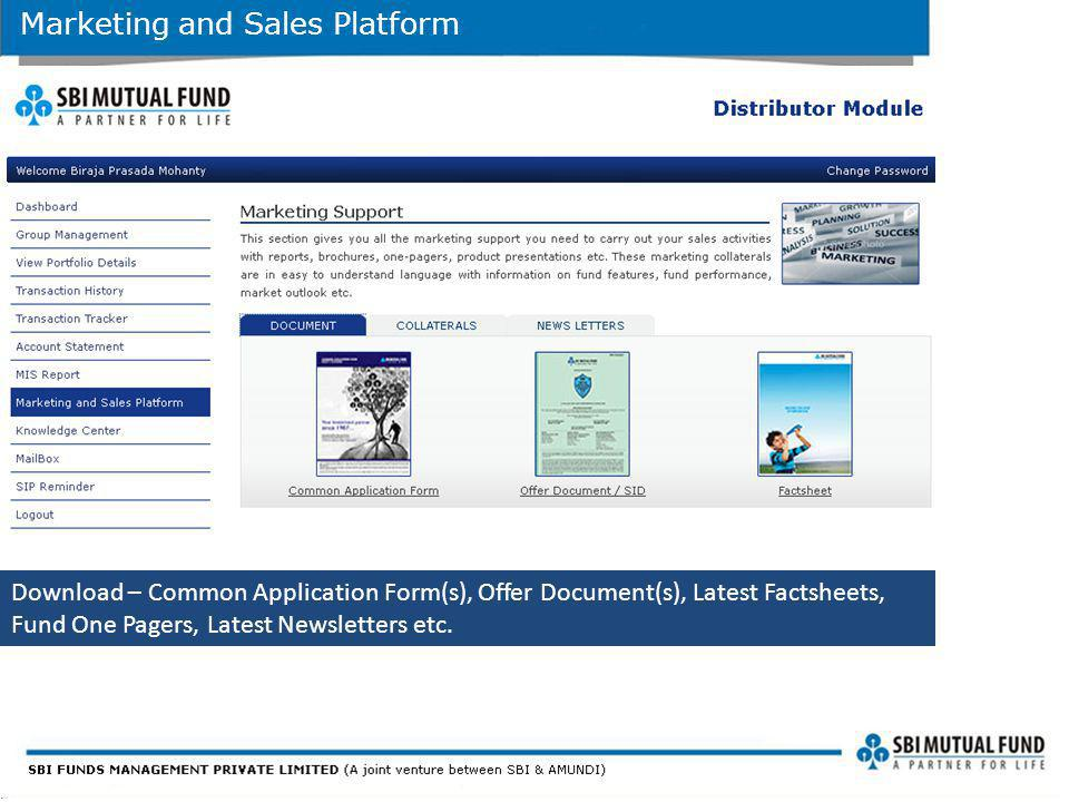 Marketing and Sales Platform Download – Common Application Form(s), Offer Document(s), Latest Factsheets, Fund One Pagers, Latest Newsletters etc.