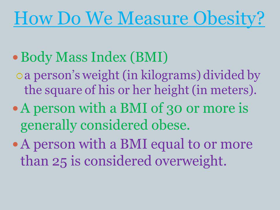 How Do We Measure Obesity.