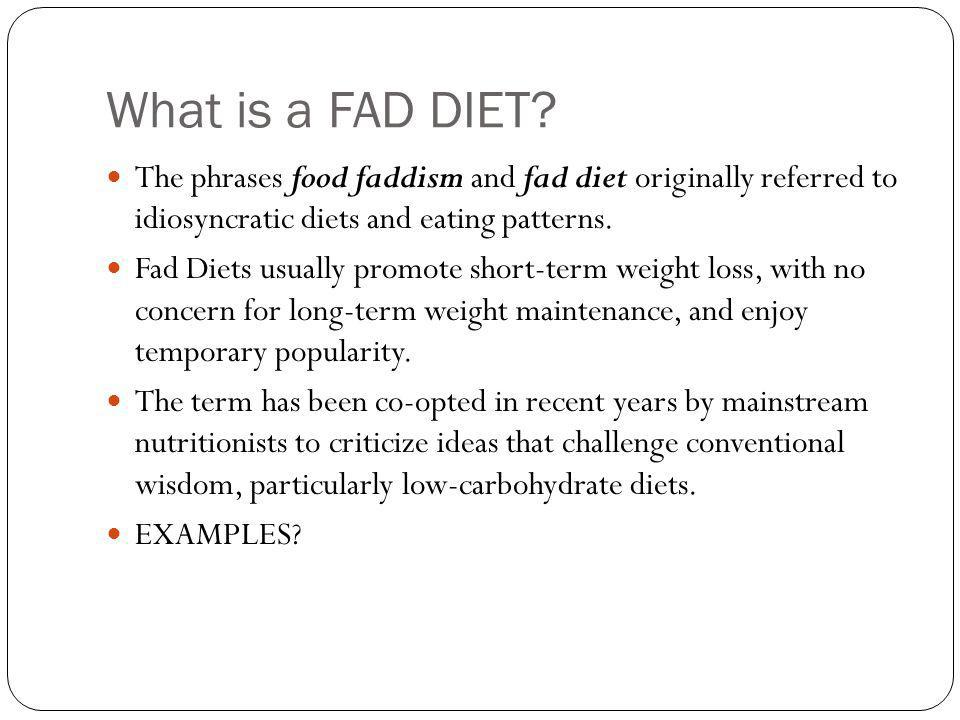 What is a FAD DIET.
