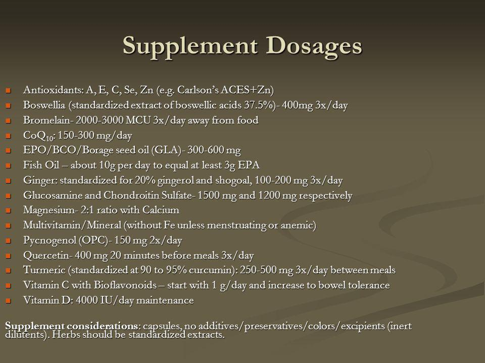 Supplement Dosages Antioxidants: A, E, C, Se, Zn (e.g.