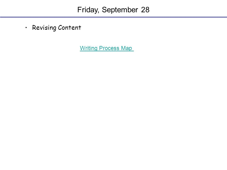 Friday, September 28 Revising Content Writing Process Map