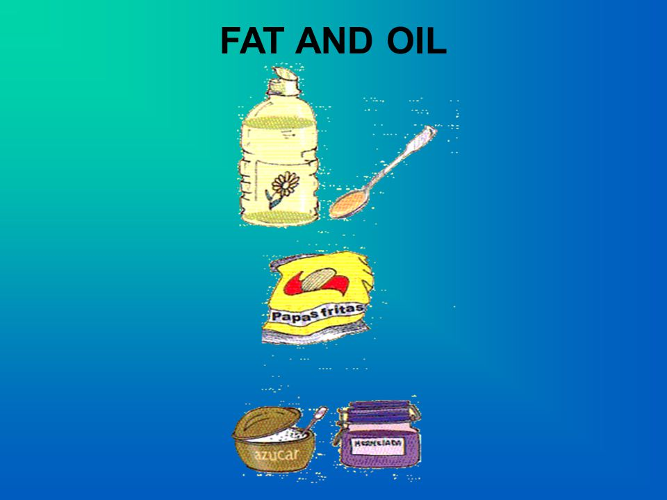 FAT AND OIL