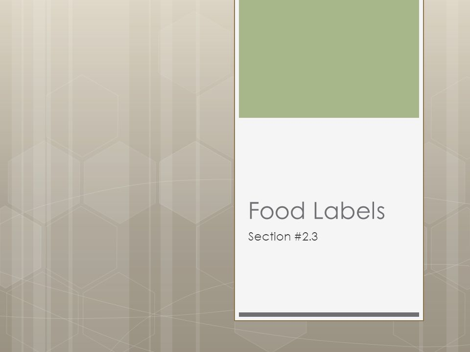 Food Labels Section #2.3