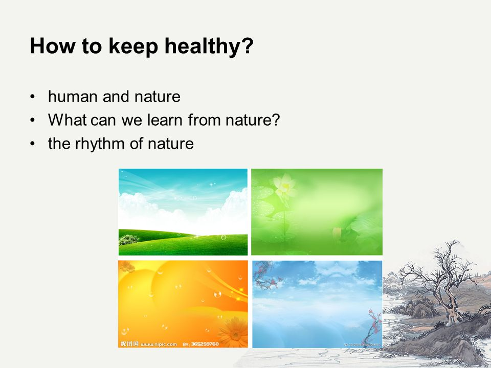 How to keep healthy human and nature What can we learn from nature the rhythm of nature