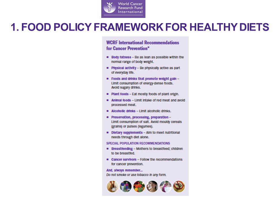 1. FOOD POLICY FRAMEWORK FOR HEALTHY DIETS