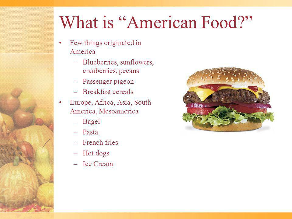 What is American Food.