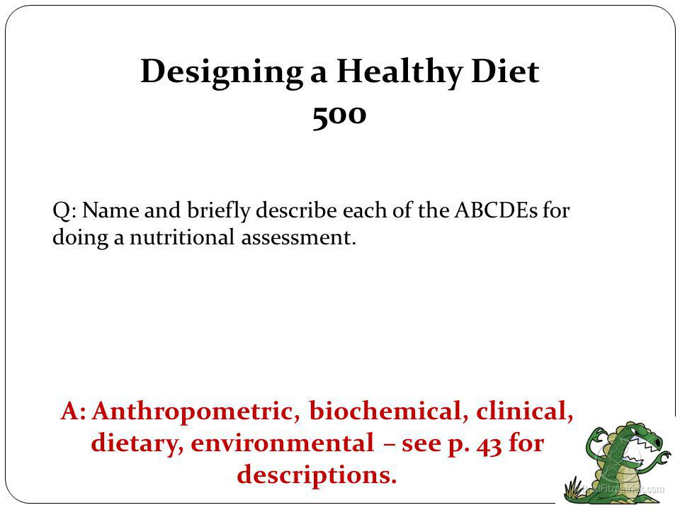 Designing a Healthy Diet 400 A: RDA is recommended dietary allowance (amount that gives at least 95% of people enough of the nutrient).