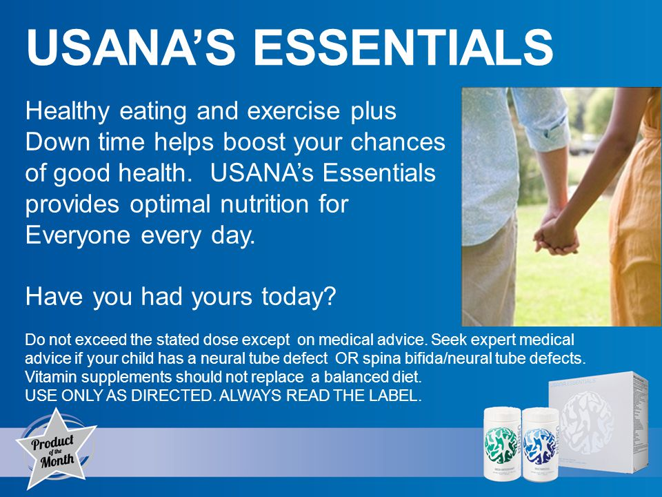 USANAS ESSENTIALS Healthy eating and exercise plus Down time helps boost your chances of good health.