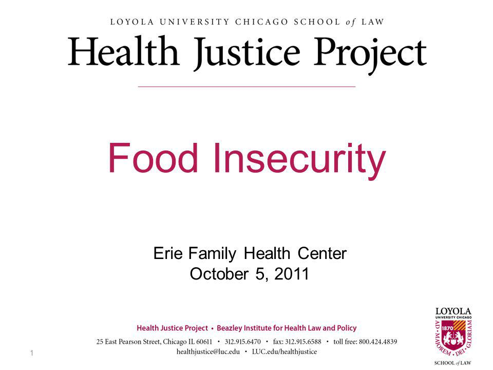 Erie Family Health Center October 5, 2011 Food Insecurity 1