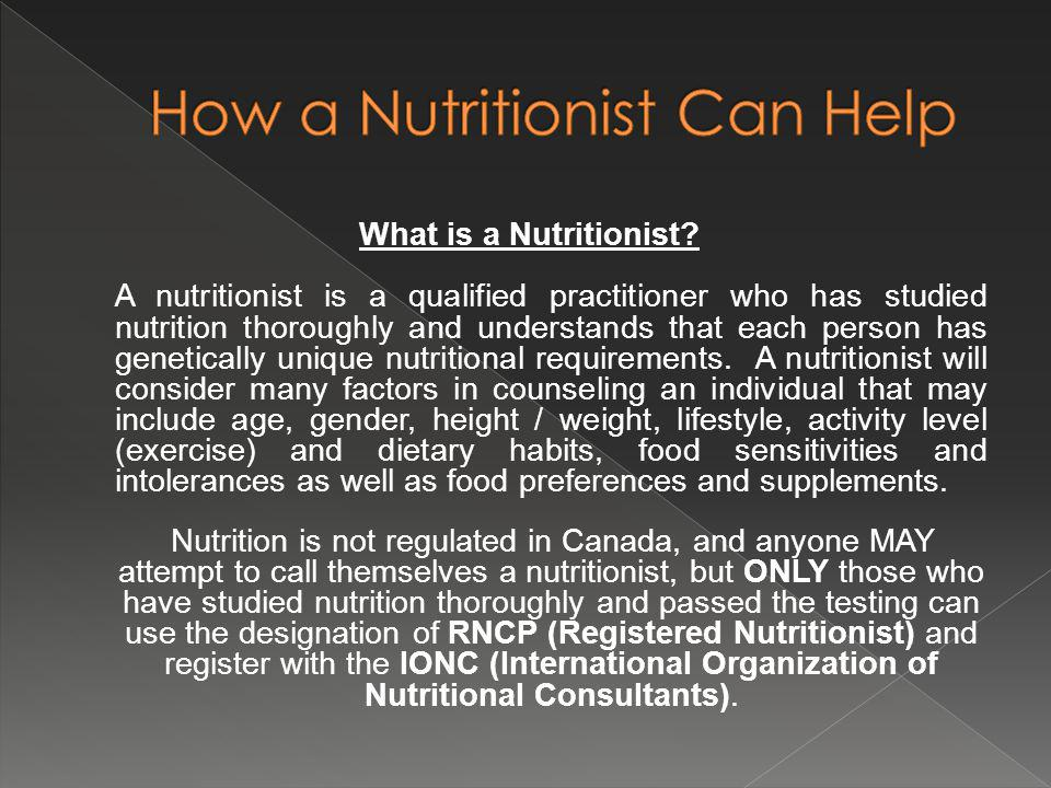 What is a Nutritionist.