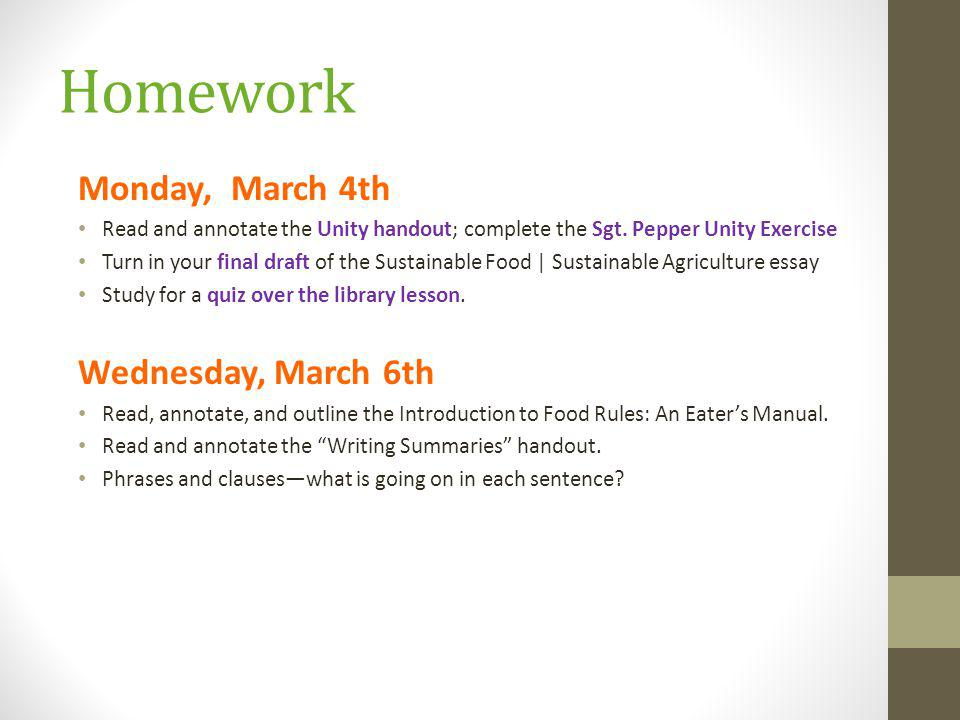 Homework Monday, March 4th Read and annotate the Unity handout; complete the Sgt.