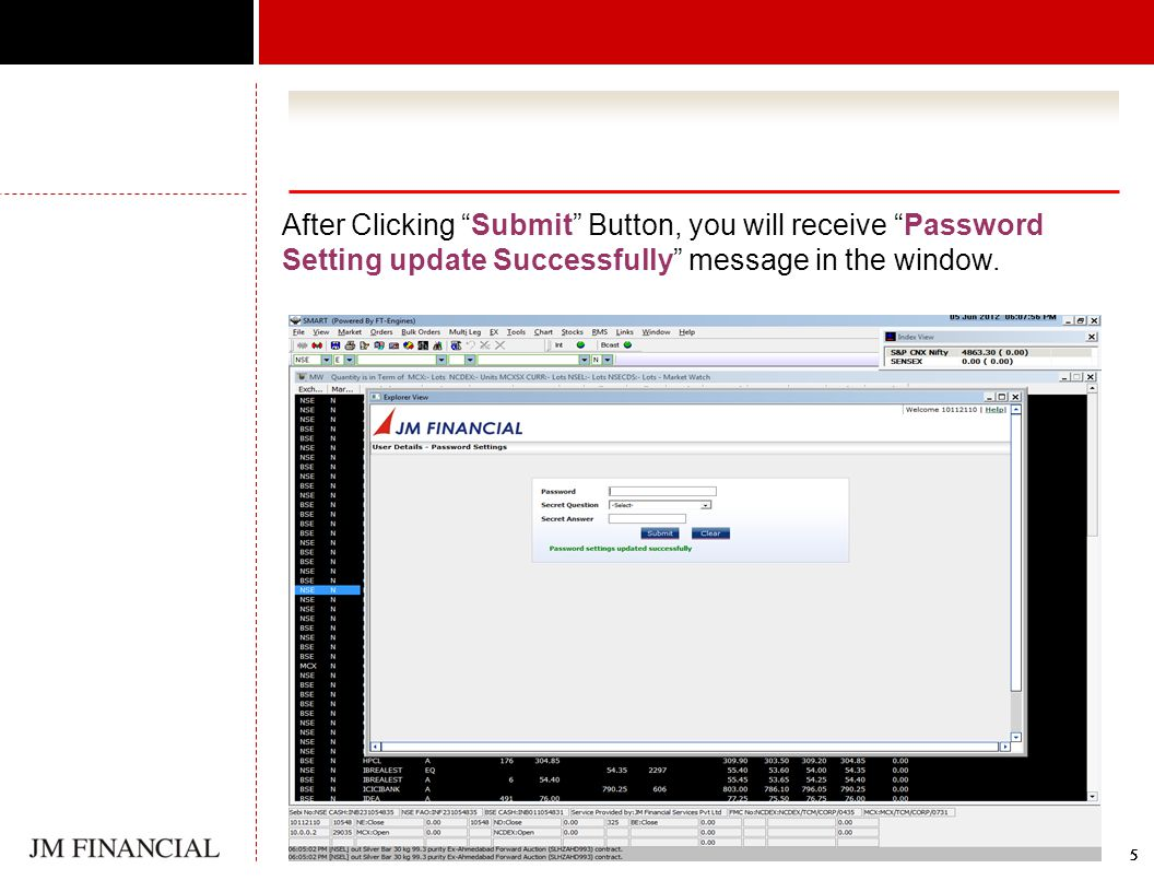 555555555555 After Clicking Submit Button, you will receive Password Setting update Successfully message in the window.
