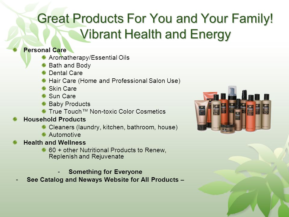 Great Products For You and Your Family.