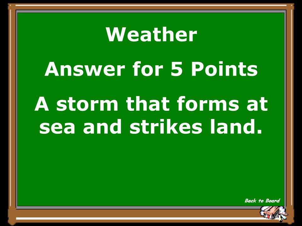Weather Question for 5 Points What is a hurricane Show Answer