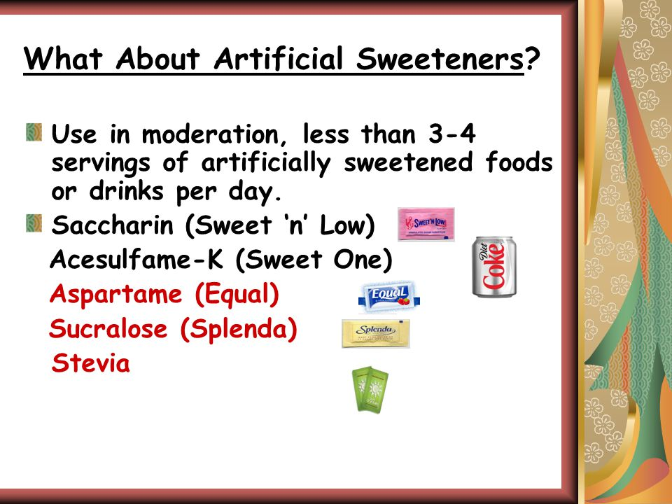 What About Artificial Sweeteners.