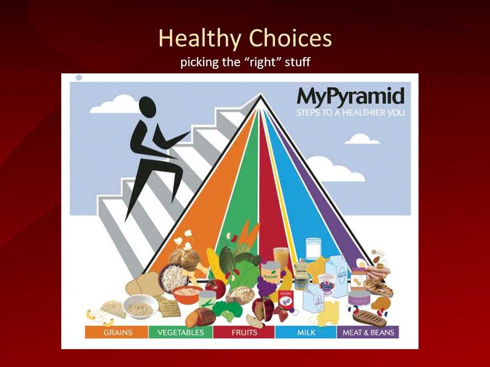 Healthy Choices picking the right stuff