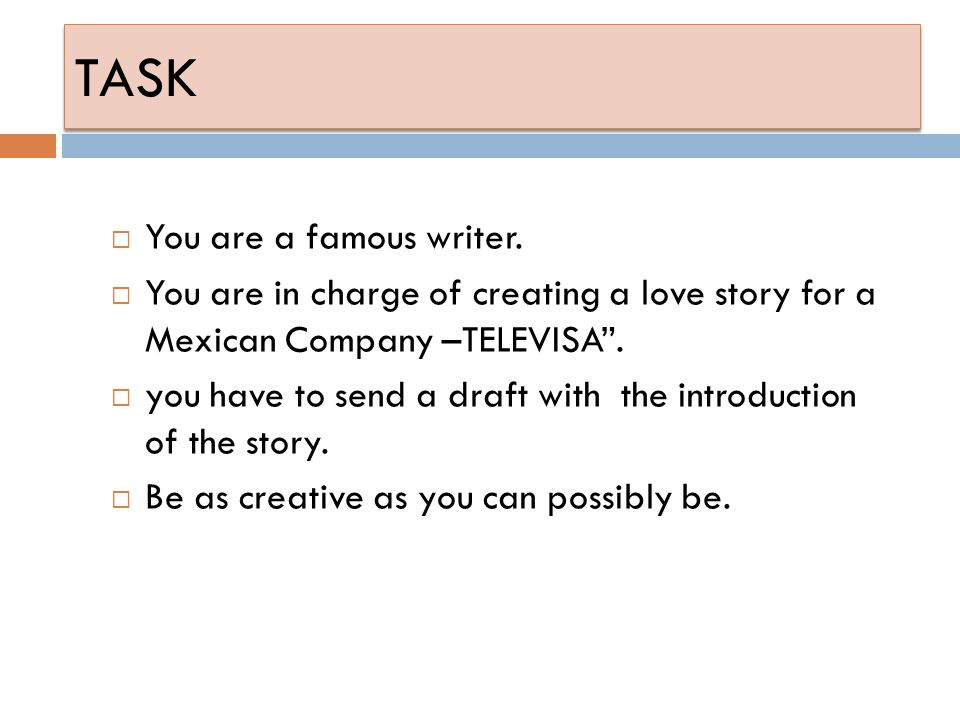 TASK You are a famous writer.