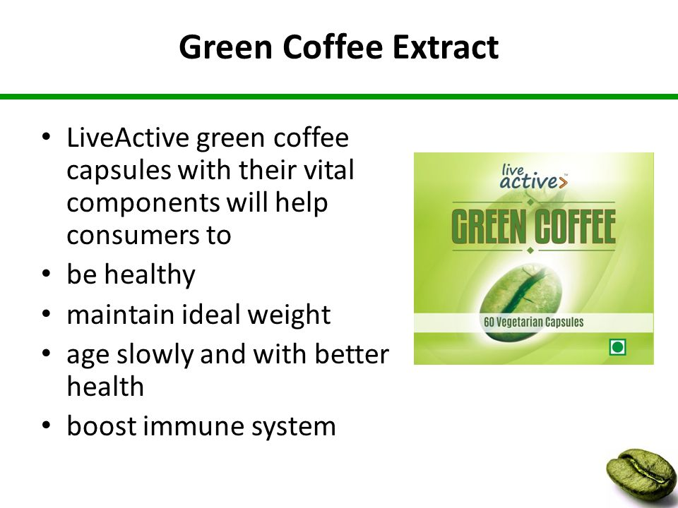 Green Coffee Extract LiveActive green coffee capsules with their vital components will help consumers to be healthy maintain ideal weight age slowly and with better health boost immune system