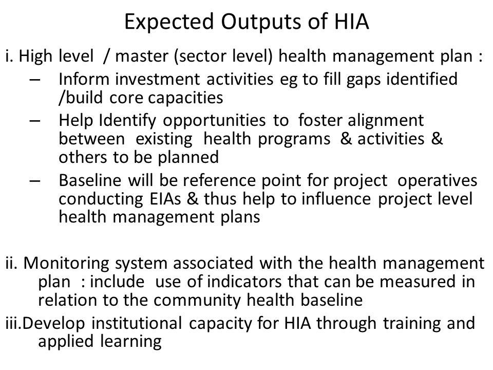 Expected Outputs of HIA i.