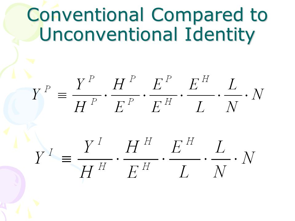Conventional Compared to Unconventional Identity