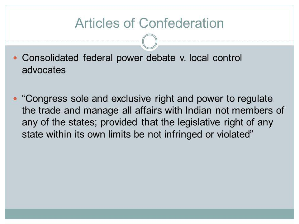 Articles of Confederation Consolidated federal power debate v.