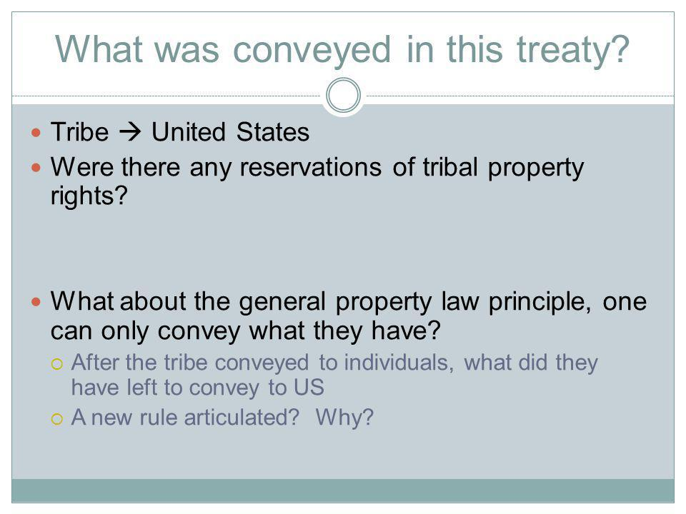 What was conveyed in this treaty.