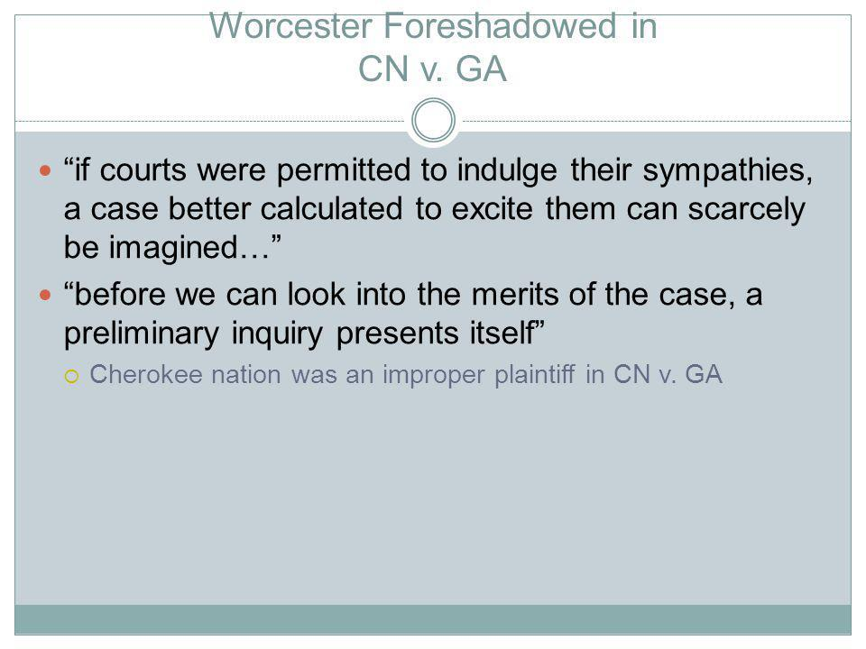 Worcester Foreshadowed in CN v.