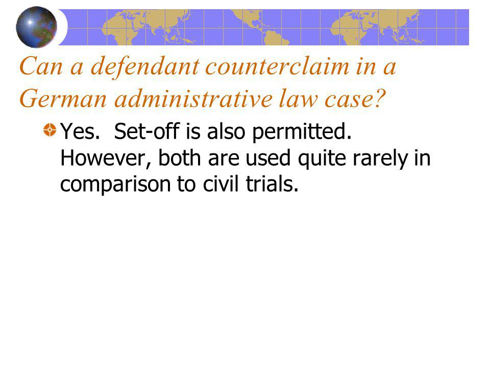 Yes. Set-off is also permitted. However, both are used quite rarely in comparison to civil trials.