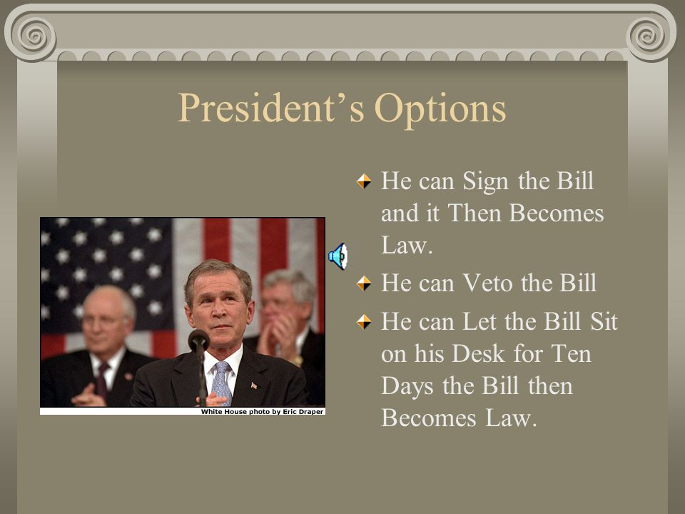 Bill on the Floor The Bill Must be Passed by a Majority Vote in Both Houses If a Majority Vote is not Achieved the Bill is Sent Back to Committee in House of Origin The Bill can also Die on the Floor
